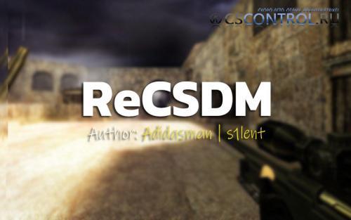 ReCSDM | DeatchMatch для CS 1.6